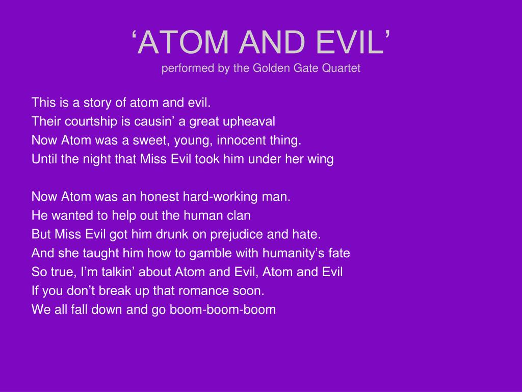 'ATOM AND EVIL'