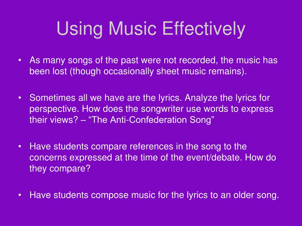 Using Music Effectively