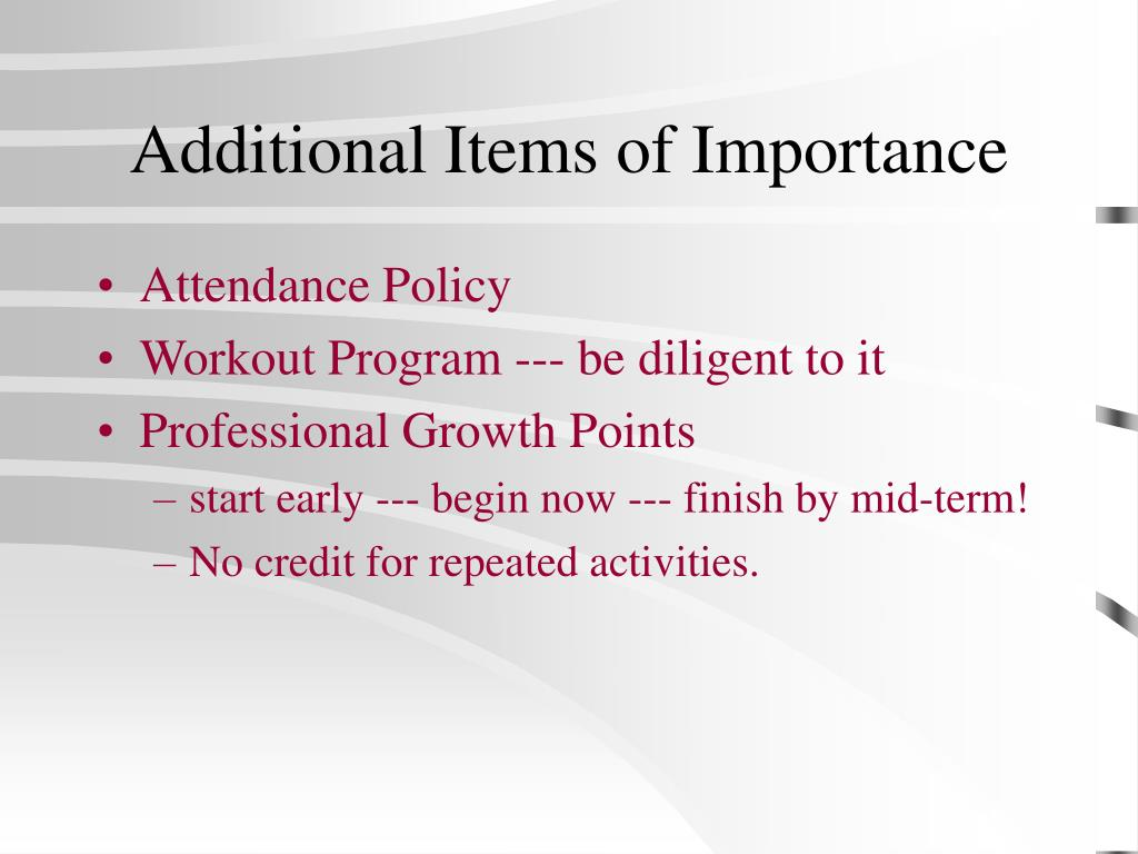 Additional Items of Importance