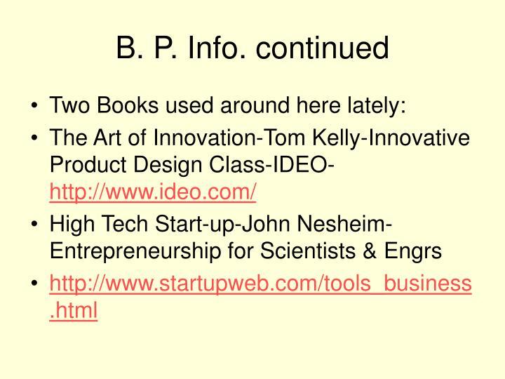 B. P. Info. continued
