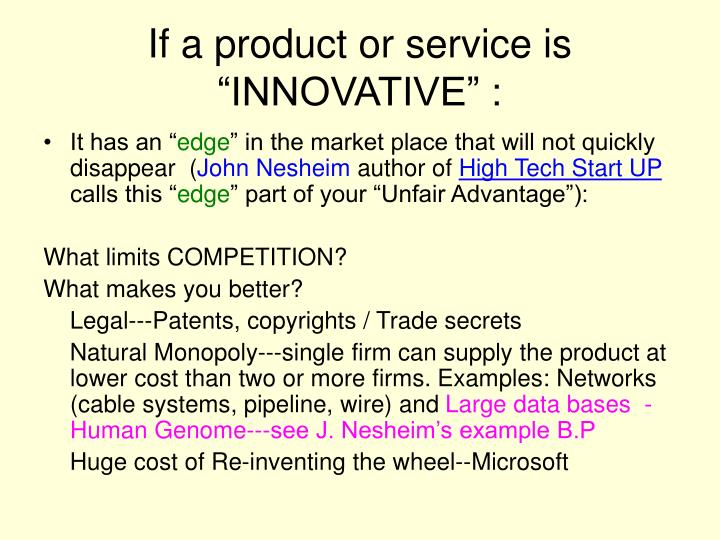 """If a product or service is """"INNOVATIVE"""" :"""