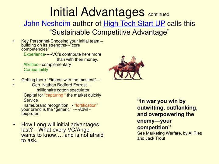 Initial Advantages
