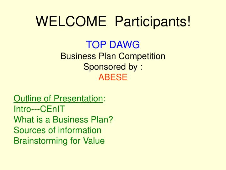 WELCOME  Participants!