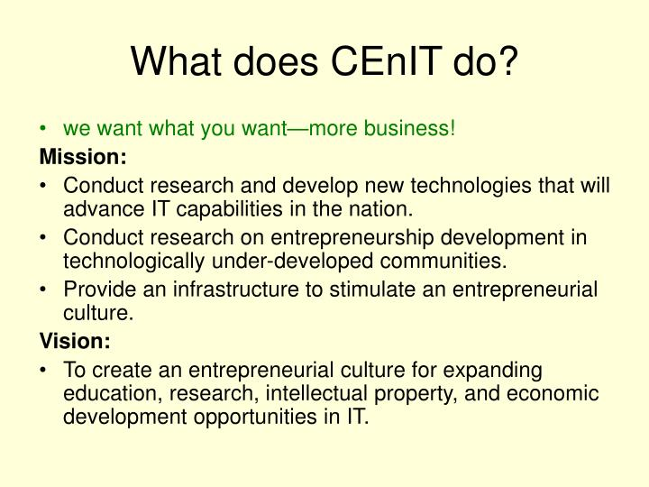 What does CEnIT do?