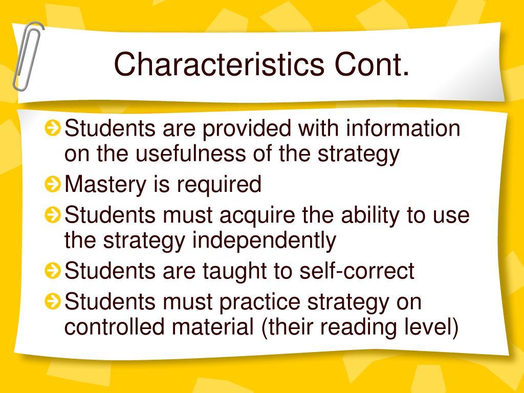 Characteristics Cont.