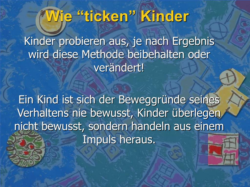 "Wie ""ticken"" Kinder"