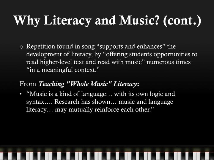 Why literacy and music cont