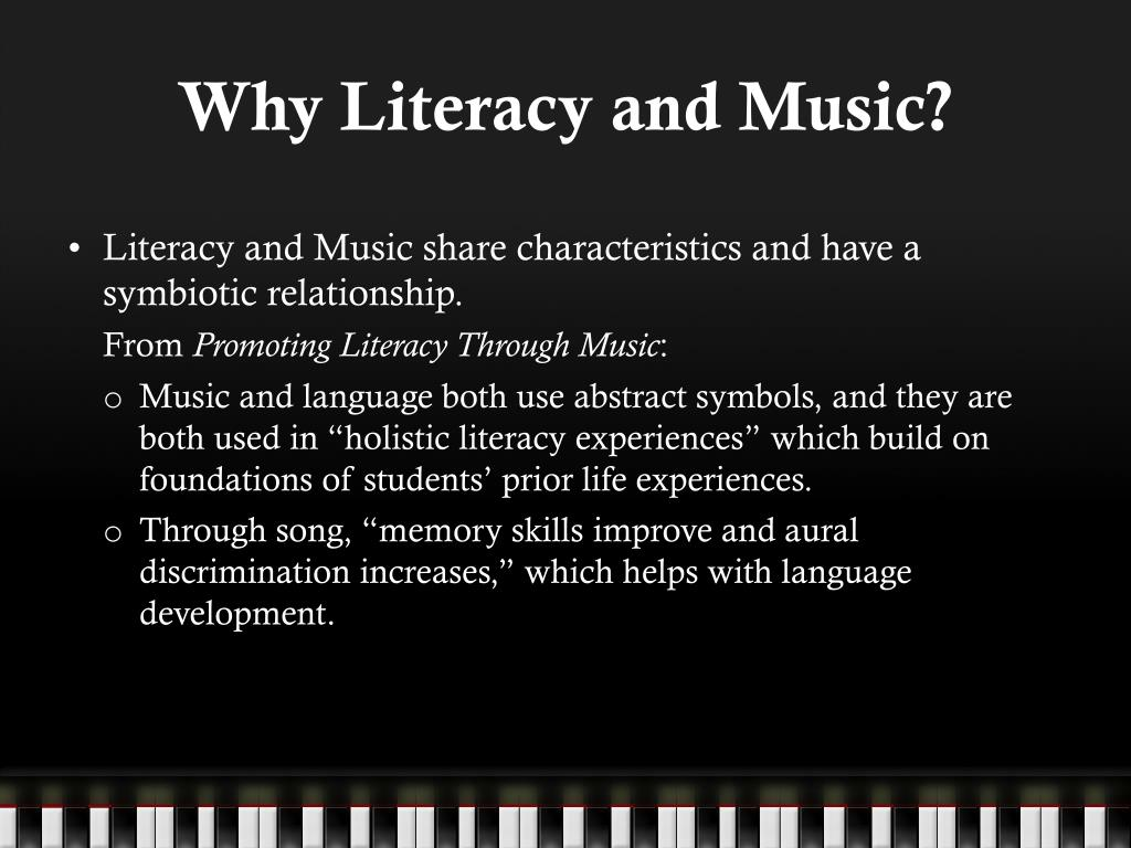 Why Literacy and Music?
