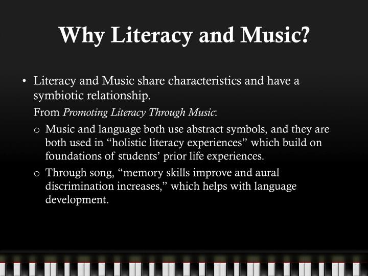 Why literacy and music