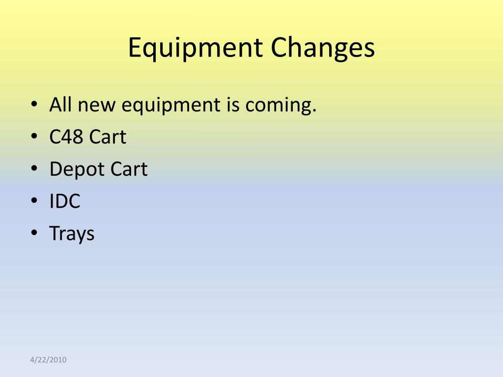 Equipment Changes