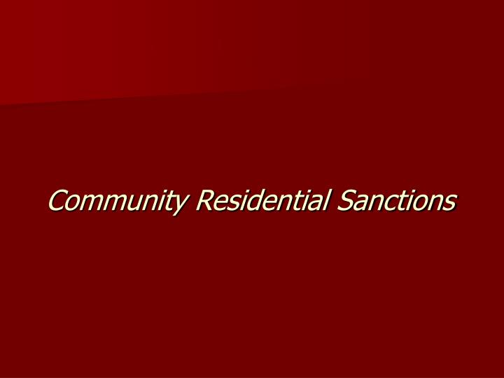 Community Residential Sanctions