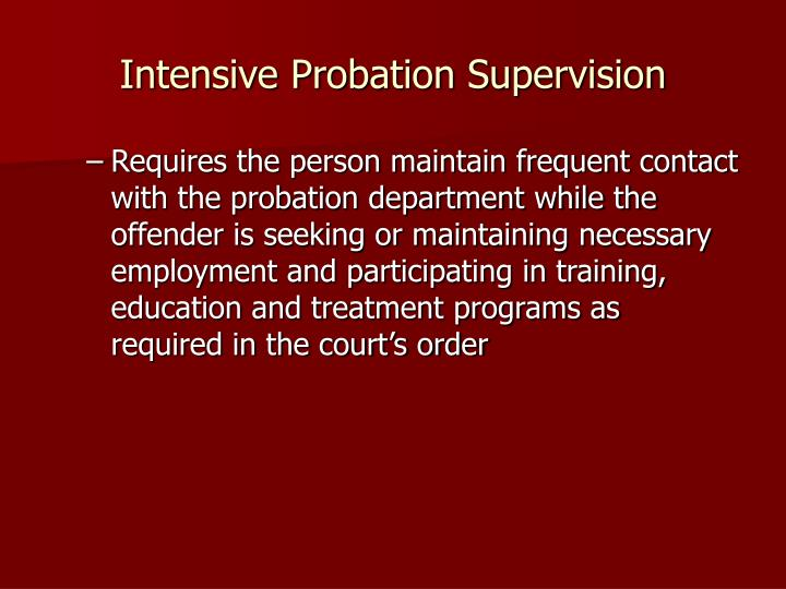 Intensive Probation Supervision