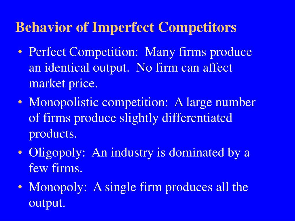 Behavior of Imperfect Competitors