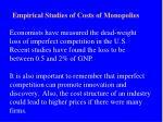empirical studies of costs of monopolies
