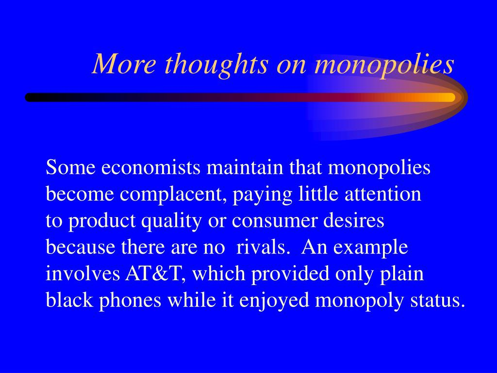 More thoughts on monopolies
