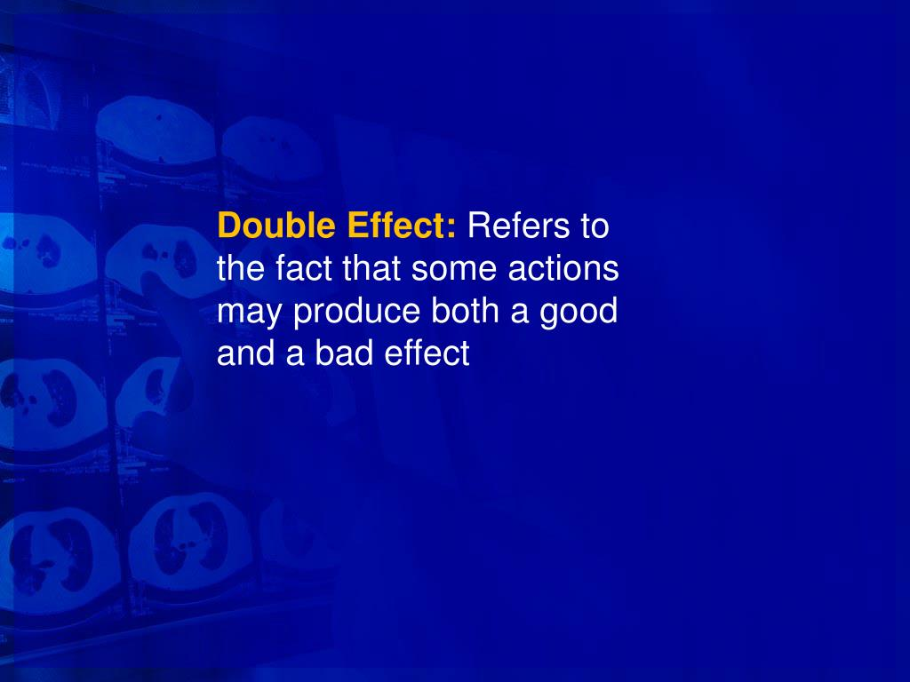 Double Effect: