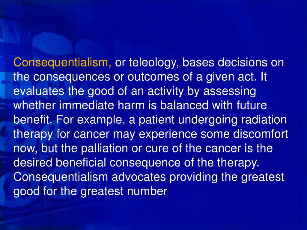 Consequentialism,