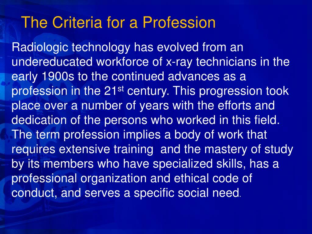 The Criteria for a Profession