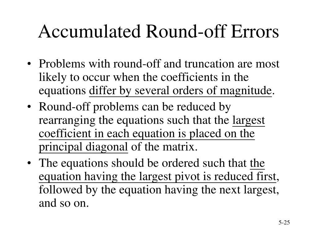 Accumulated Round-off Errors
