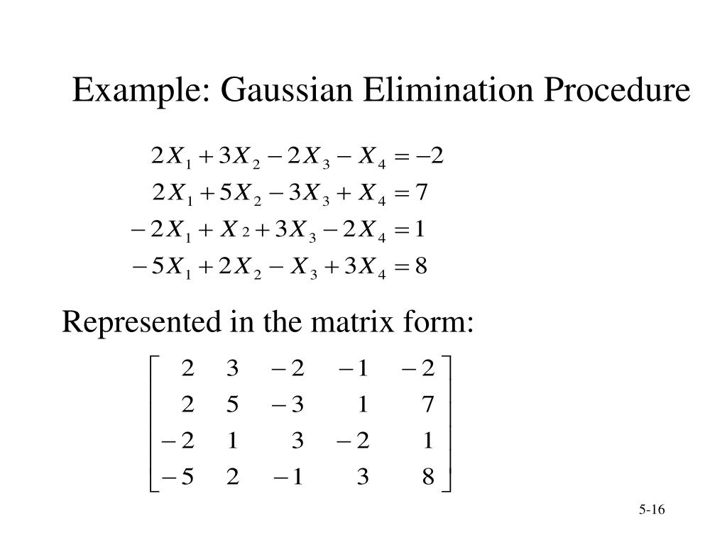 Example: Gaussian Elimination Procedure