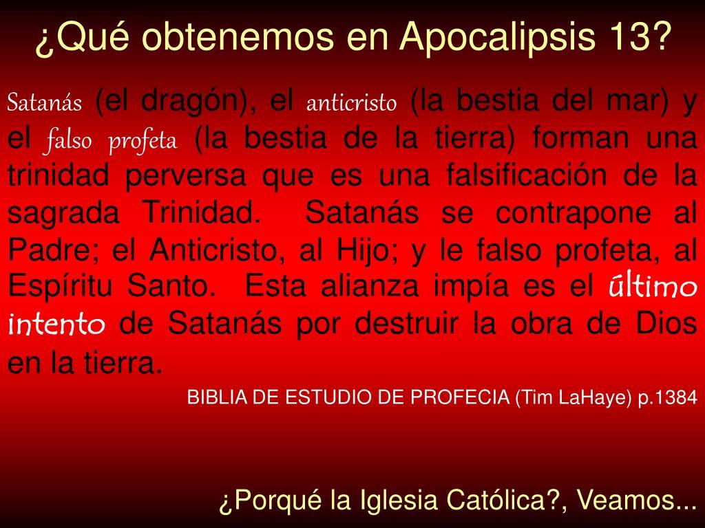 ¿Qué obtenemos en Apocalipsis 13?