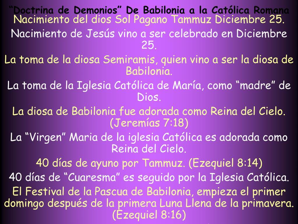 """""""Doctrina de Demonios"""" De Babilonia a la Católica Romana"""