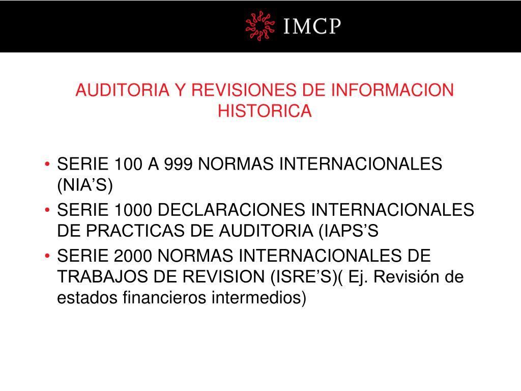 AUDITORIA Y REVISIONES DE INFORMACION HISTORICA