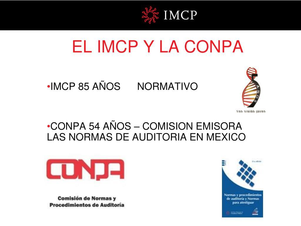 EL IMCP Y LA CONPA