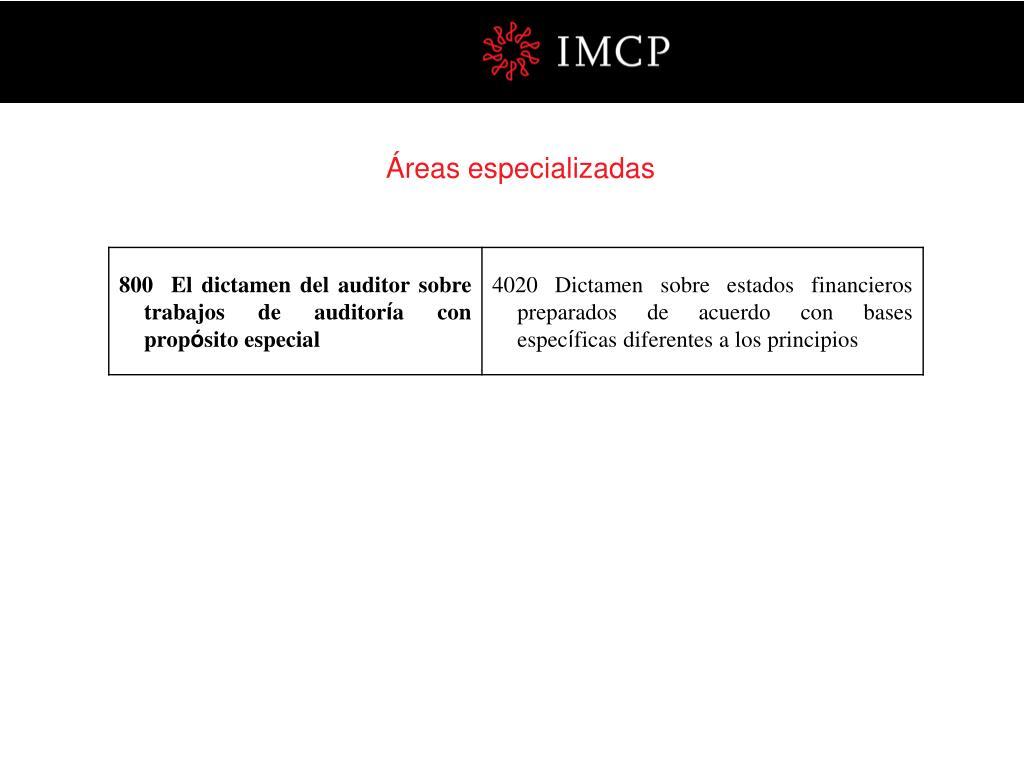 Áreas especializadas