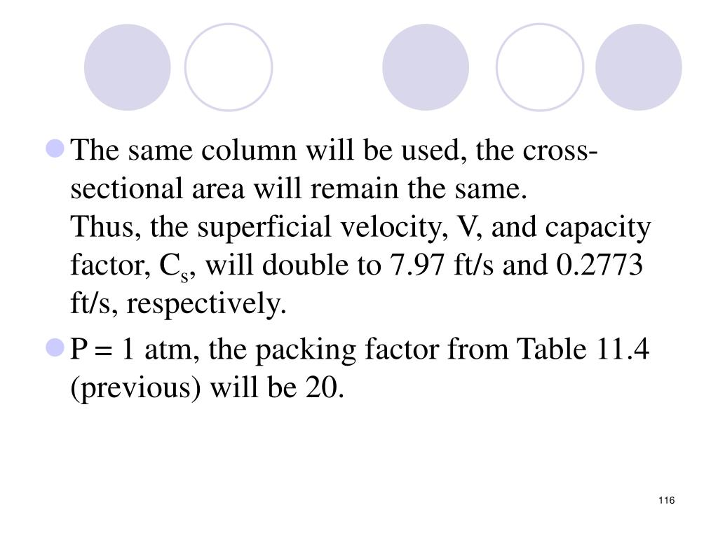 The same column will be used, the cross-sectional area will remain the same.