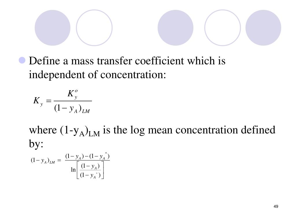 Define a mass transfer coefficient which is independent of concentration: