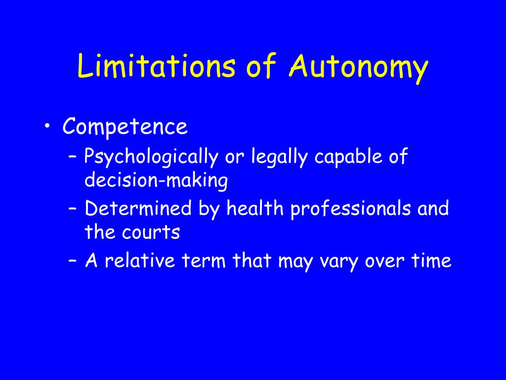 Limitations of Autonomy