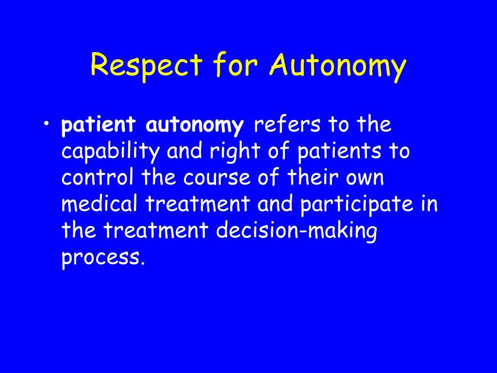 Respect for Autonomy