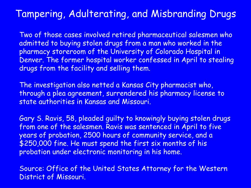 Tampering, Adulterating, and Misbranding Drugs