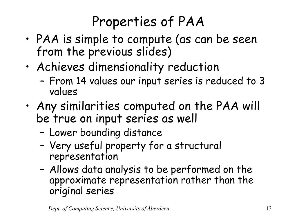 Properties of PAA