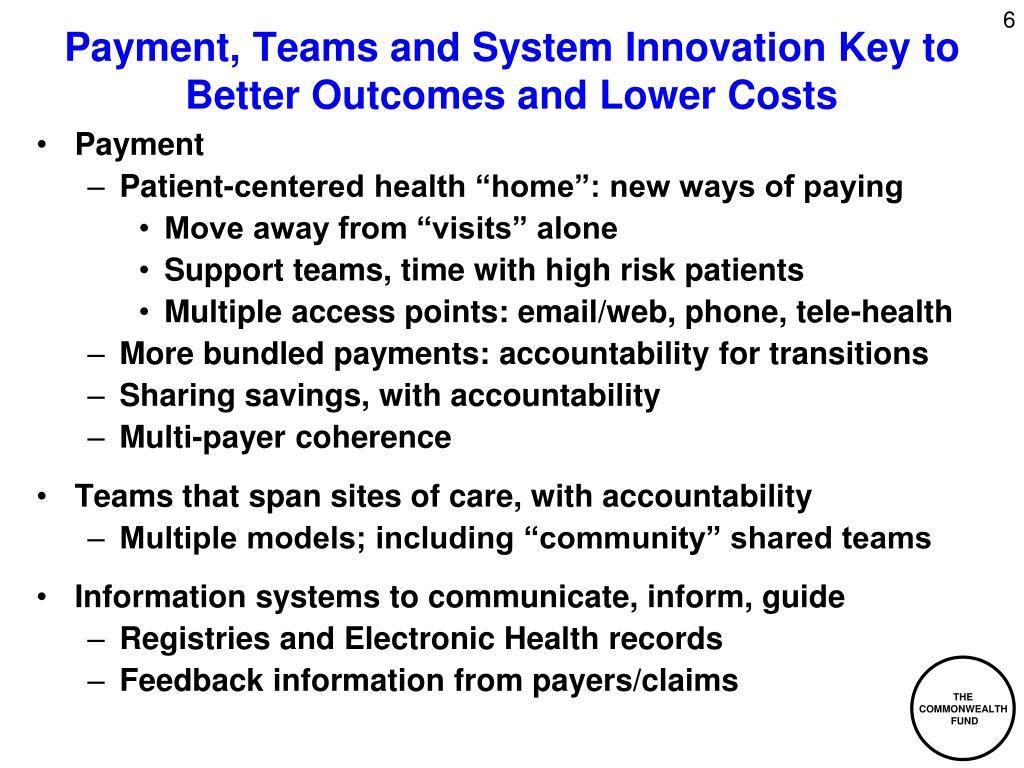 Payment, Teams and System Innovation Key to Better Outcomes and Lower Costs
