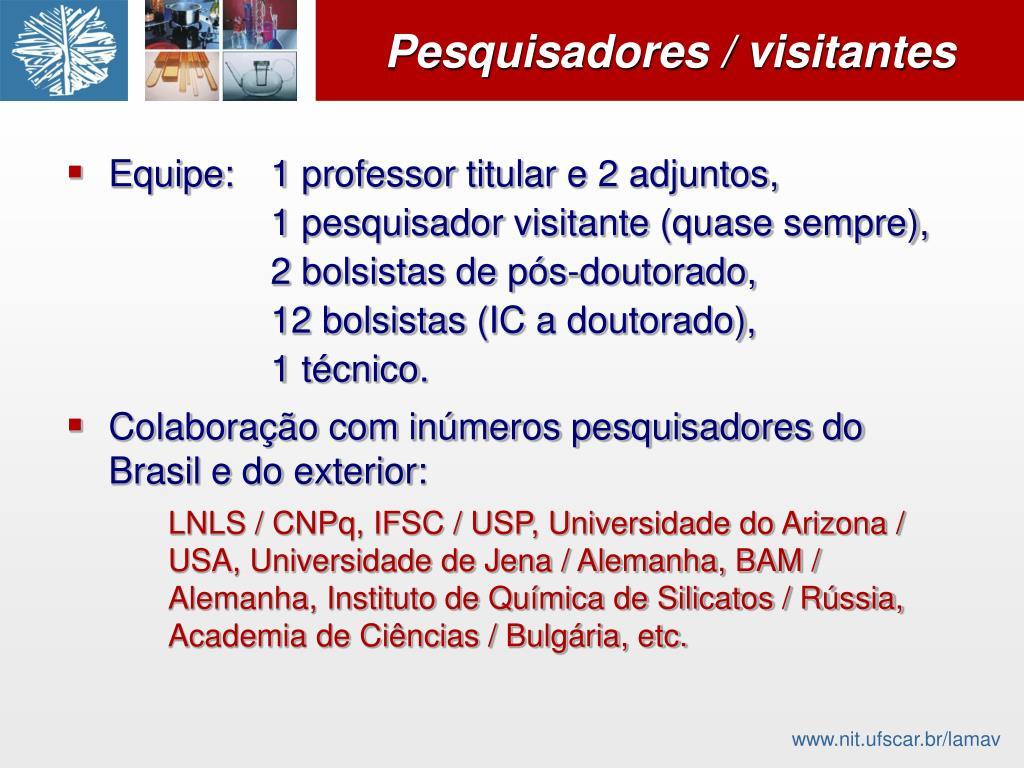 Pesquisadores / visitantes