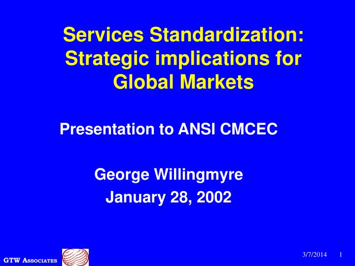 Services standardization strategic implications for global markets