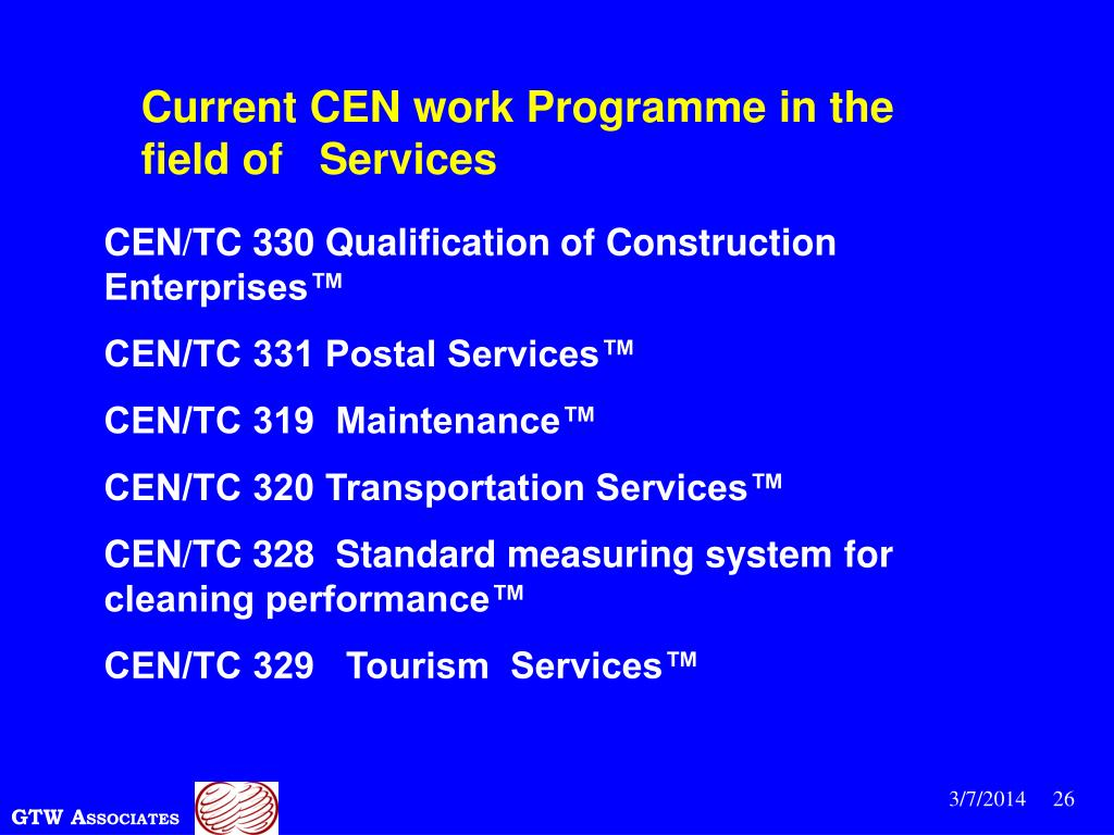 Current CEN work Programme in the field of   Services