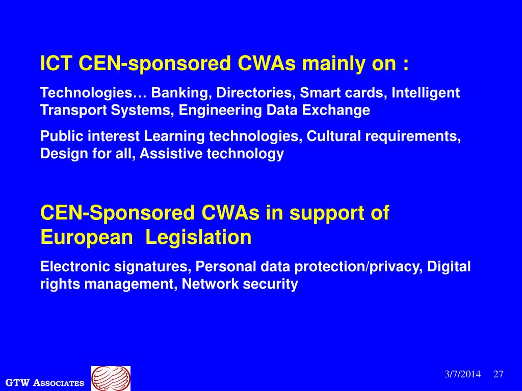 ICT CEN-sponsored CWAs mainly on :
