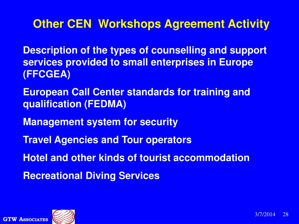 Other CEN  Workshops Agreement Activity