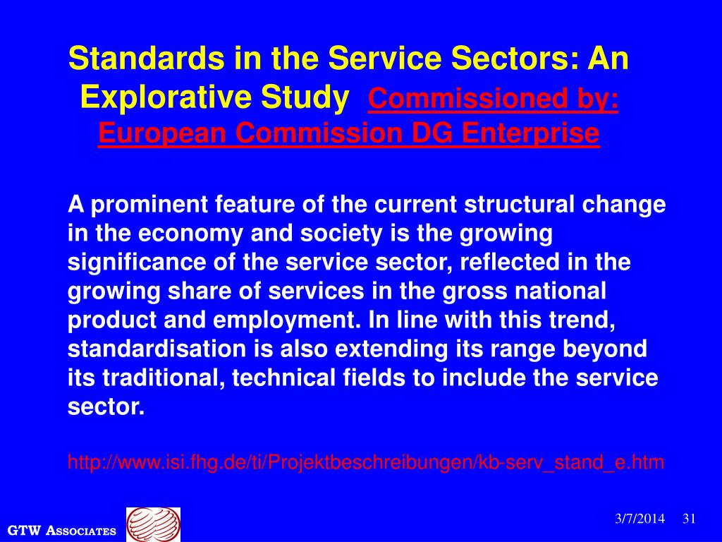 Standards in the Service Sectors: An Explorative Study