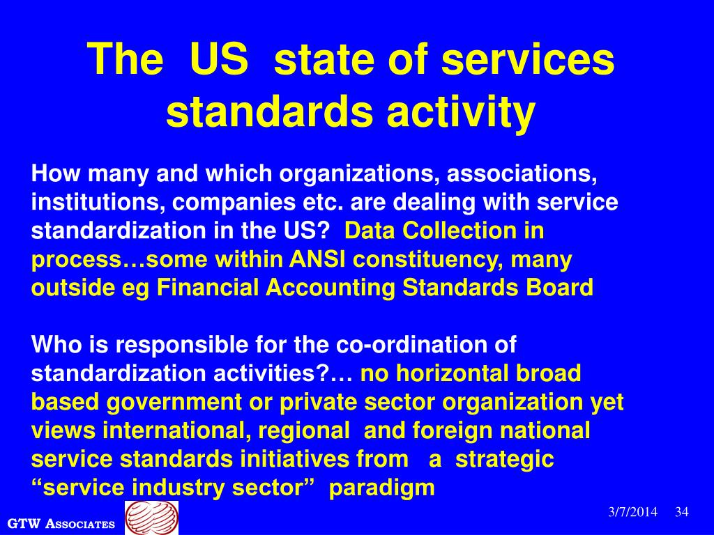The  US  state of services standards activity