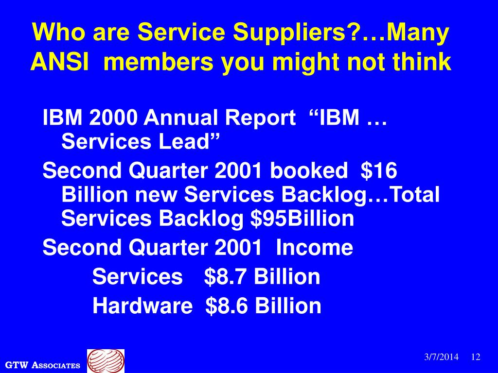 Who are Service Suppliers?…Many ANSI  members you might not think