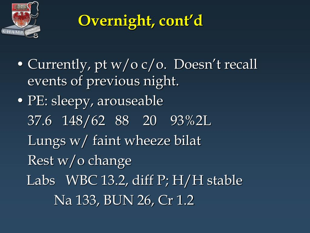Overnight, cont'd