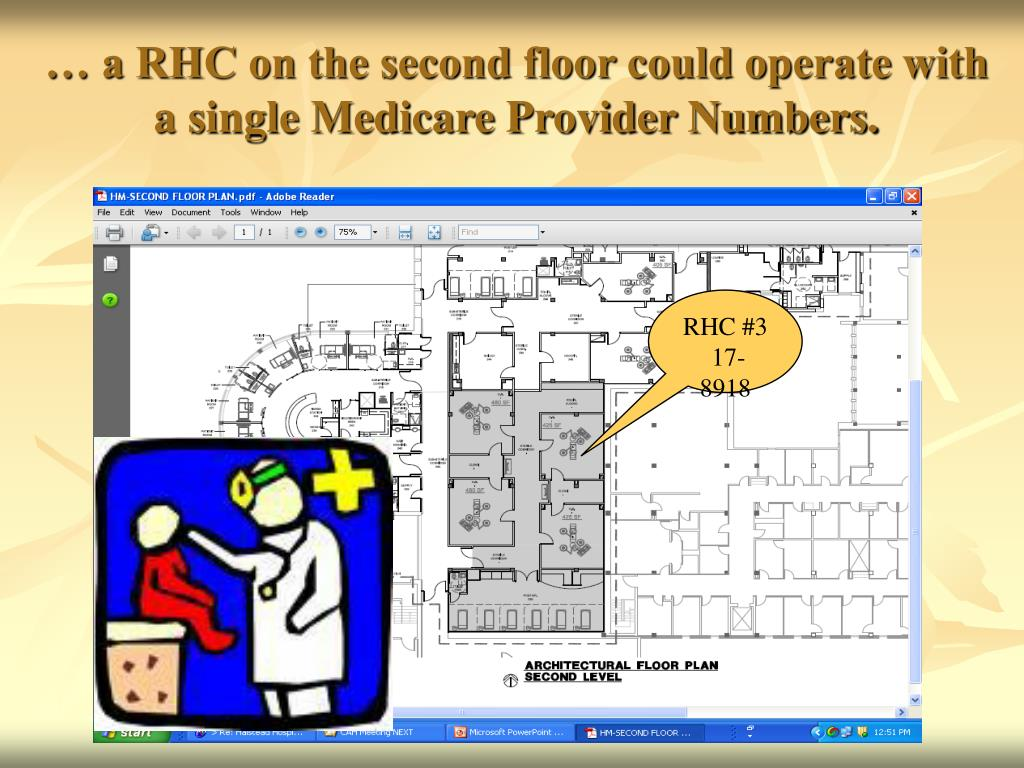 … a RHC on the second floor could operate with a single Medicare Provider Numbers.