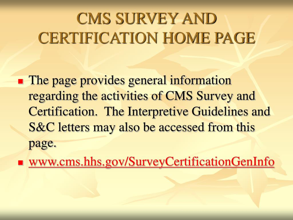 CMS SURVEY AND CERTIFICATION HOME PAGE