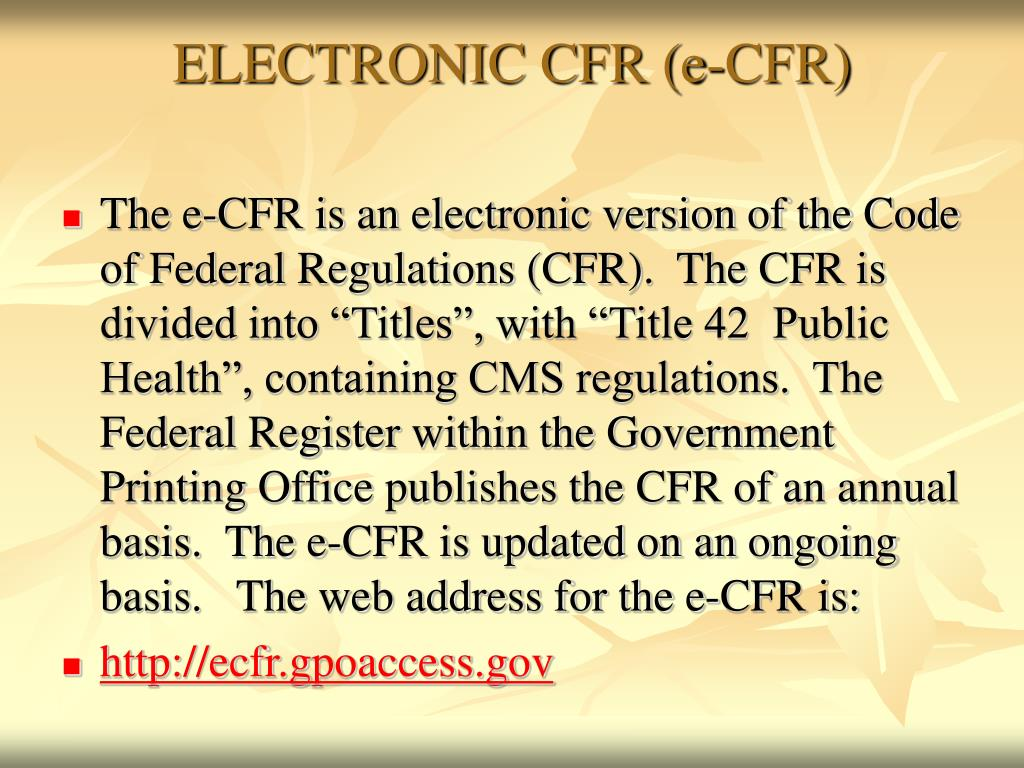 ELECTRONIC CFR (e-CFR)