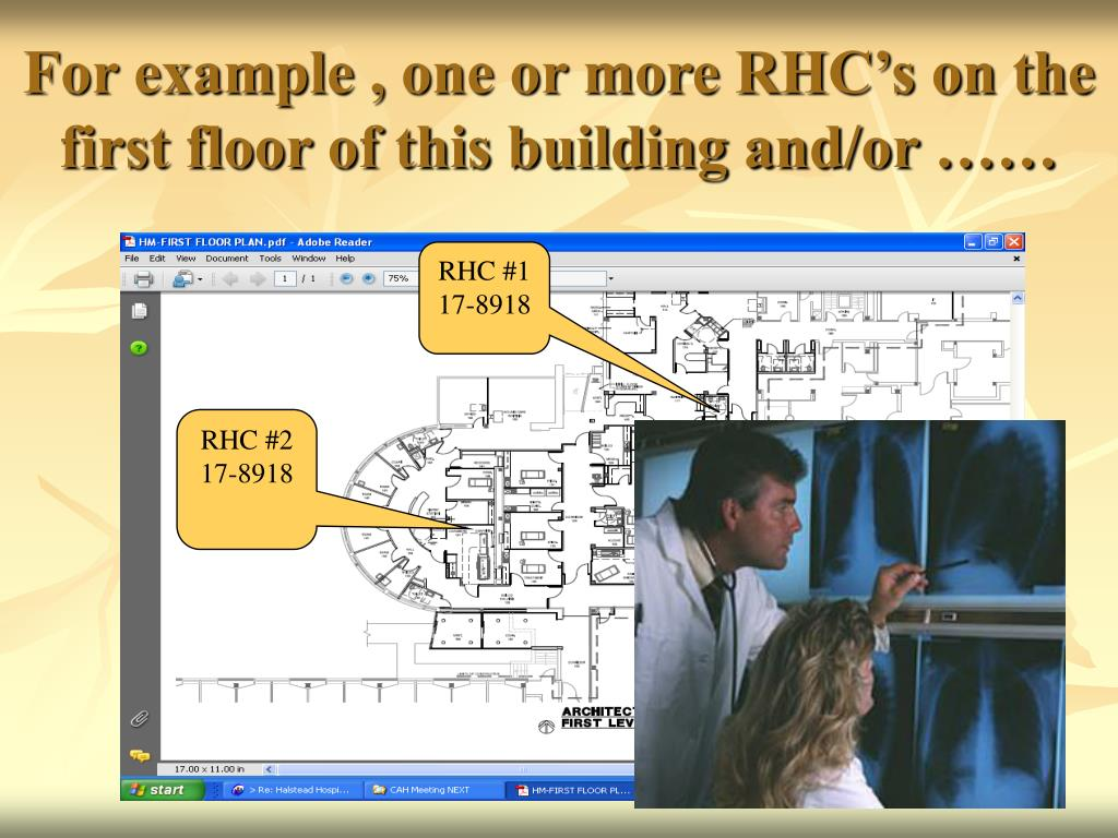 For example , one or more RHC's on the first floor of this building and/or ……