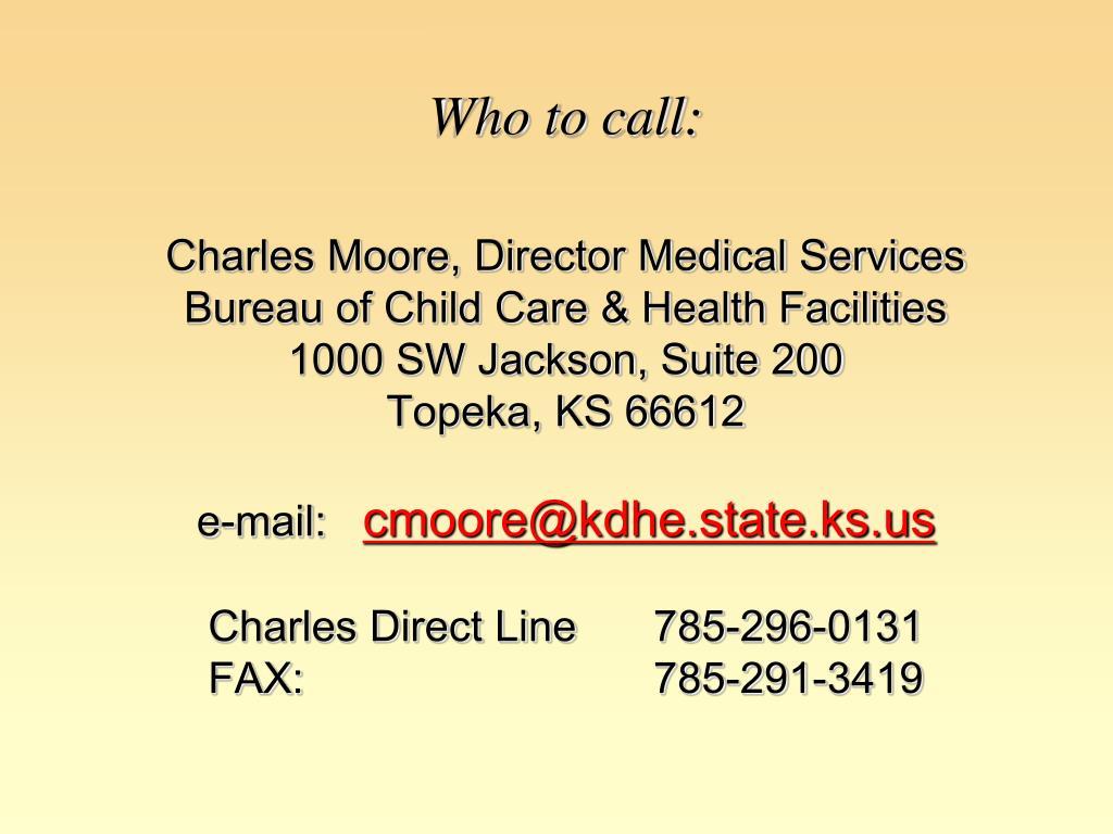 Who to call: